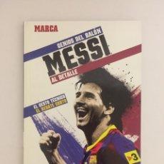 Coleccionismo deportivo: LIBRO GENIOS DEL BALON MESSI AL DETALLE Nº3- MARCA - EL GESTO TECNICO: EL REGATE CORTO F.C.BARCELONA. Lote 143346554