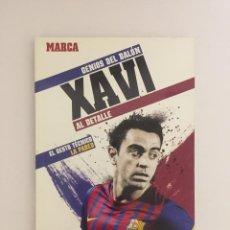 Coleccionismo deportivo: LIBRO GENIOS DEL BALON XAVI AL DETALLE Nº 8 - MARCA- EL GESTO TECNICO: LA PARED F.C.BARCELONA. Lote 143347486