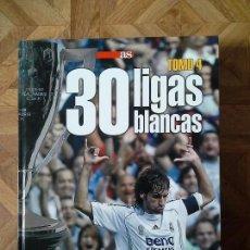 Coleccionismo deportivo: 30 LIGAS BLANCAS - 4 TOMOS. Lote 143978594
