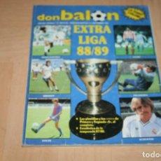 Coleccionismo deportivo: EXTRA LIGA DON BALÓN TEMPORADA 88-89 . Lote 144565346