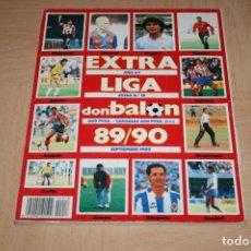Coleccionismo deportivo: EXTRA LIGA DON BALÓN TEMPORADA 89-90. Lote 144565442