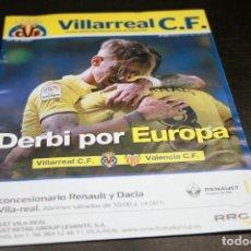 Coleccionismo deportivo: PROGRAMA FÚTBOL VILLARREAL-VALENCIA TEMPORADA 17-18. Lote 144643142