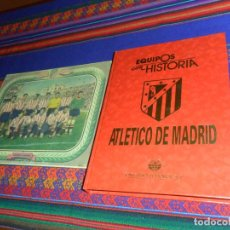 Coleccionismo deportivo: EQUIPOS CON HISTORIA ATLÉTICO DE MADRID. UNIVERSO EDITORIAL 1991. RARO, BUEN ESTADO. CON REGALO.. Lote 145306310