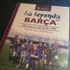 Coleccionismo deportivo: LA LEYENDA DEL BARÇA, MÁS QUE UN CLUB DESDE 1899 - FUTBOL CLUB BARCELONA. Lote 145627913
