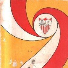 Coleccionismo deportivo: SEVILLA F.C. 75 AÑOS DE HISTORIA. ( 1905-1980). A-DEP-701. Lote 146140406