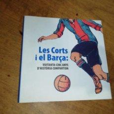 Coleccionismo deportivo: LES CORTS I EL BARÇA. Lote 146457070