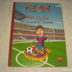 Coleccionismo deportivo: MESSI, EL PUCETA TEMIBLE BARÇA, COL.LECCIO CRACKS . TAPA DURA EN CATALAN.. Lote 146670710