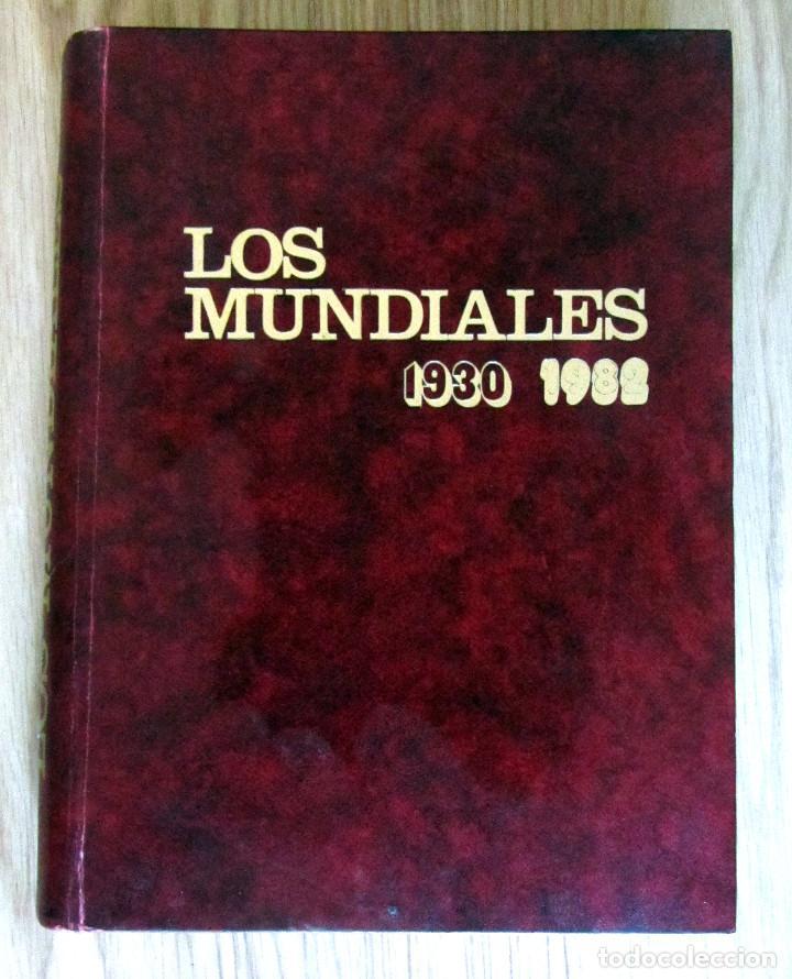 LIBRO DE FUTBOL LOS MUNDIALES 1930 - 1982. - EDITORIAL 4,S.A. FIFA WORD CUP FOOTBALL BOOK (Coleccionismo Deportivo - Libros de Fútbol)