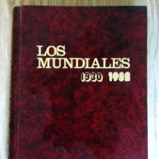 Coleccionismo deportivo: LIBRO DE FUTBOL LOS MUNDIALES 1930 - 1982. - EDITORIAL 4,S.A. FIFA WORD CUP FOOTBALL BOOK. Lote 146727634