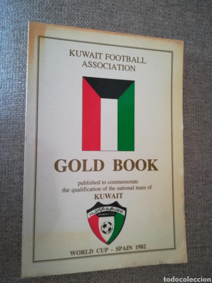 KUWAIT FOOTBALL ASSOCIATION GOLD BOOK (1982) (Coleccionismo Deportivo - Libros de Fútbol)