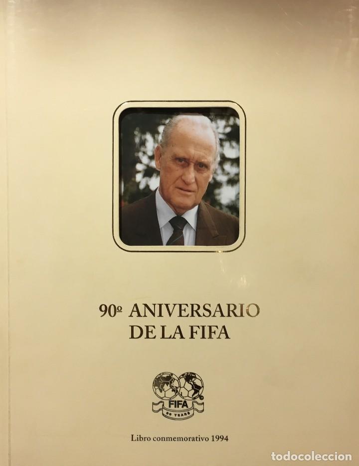 LIBRO 90 ANIVERSARIO DE LA FIFA - FOOTBALL ASSOCIATION - FEDERACIONES DE FUTBOL (Coleccionismo Deportivo - Libros de Fútbol)