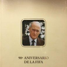 Coleccionismo deportivo: LIBRO 90 ANIVERSARIO DE LA FIFA - FOOTBALL ASSOCIATION - FEDERACIONES DE FUTBOL. Lote 147762786