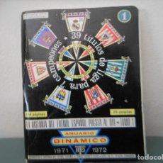 Coleccionismo deportivo: ANUARIO DINAMICO. 1971 - 72. TOMO 1. Lote 147790374