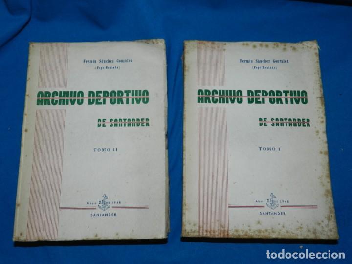 (M2.6) FERMIN SANCHEZ GONZALEZ - ARCHIVO DEPORTIVO DE SANTANDER , 2 TOMOS COMPLETO , SANTANDER 1948 (Coleccionismo Deportivo - Libros de Fútbol)