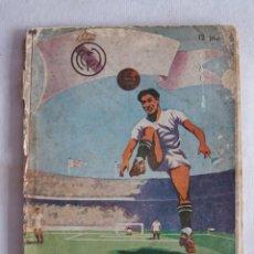 Coleccionismo deportivo: CURIOSO LIBRO HISTORIAL REAL MADRID 1902-1950 ED. DEPORTIVAS ALG. Lote 148013342