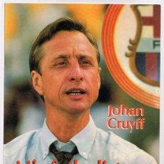 Coleccionismo deportivo: MIS FUTBOLISTAS Y YO JOHAN CRUYFF . Lote 148027098