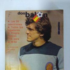 Coleccionismo deportivo: DON BALON/CALENDARIO OFICIAL MUNDIAL 1982.. Lote 148079046