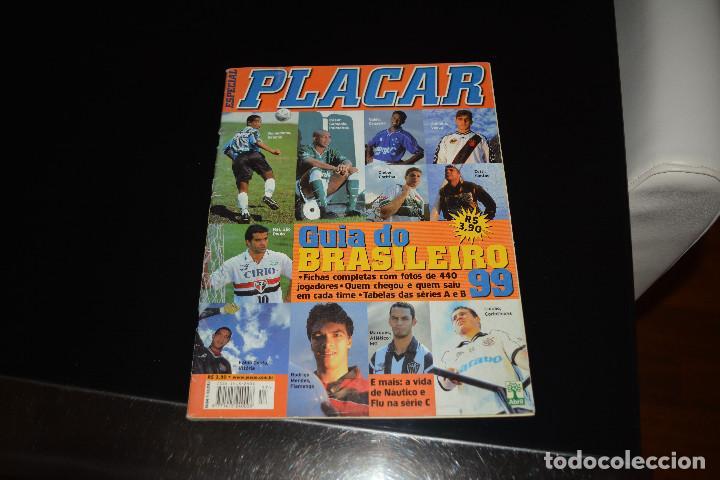 REVISTA BRASILEÑA PLACAR.GUIA DO BRASILEIRO 1999 (Coleccionismo Deportivo - Libros de Fútbol)
