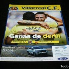 Coleccionismo deportivo: PROGRAMA FÚTBOL TEMPORADA 18-19 VILLARREAL - VALENCIA. Lote 148967830