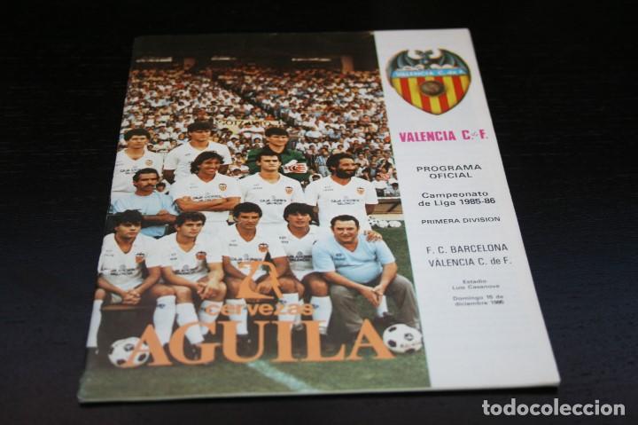 PROGRAMA FÚTBOL TEMPORADA 85-86 VALENCIA - BARCELONA (Coleccionismo Deportivo - Libros de Fútbol)