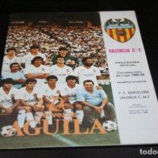 Coleccionismo deportivo: PROGRAMA FÚTBOL TEMPORADA 85-86 VALENCIA - BARCELONA . Lote 148989178