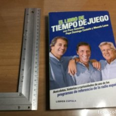 Coleccionismo deportivo: EL LIBRO DE TIEMPO DE JUEGO - LIBRO CÚPULA . Lote 149502038