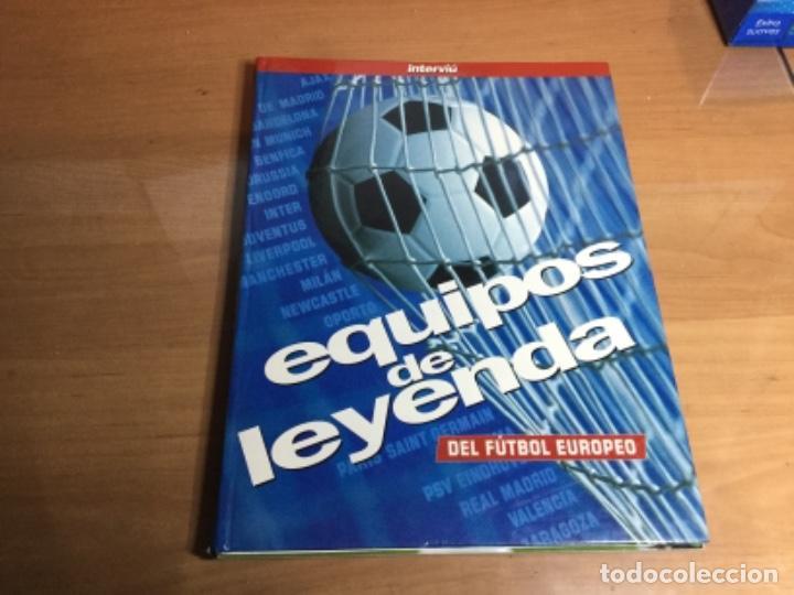 EQUIPOS DE LEYENDA DEL FÚTBOL EUROPEO INTERVIU (Coleccionismo Deportivo - Libros de Fútbol)