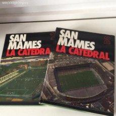 Coleccionismo deportivo: SAN MAMES LA CATEDRAL 2 TOMOS. Lote 149626986