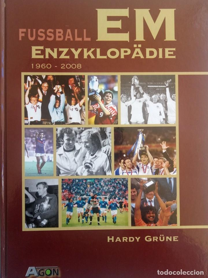 HARDY GRÜNE. - FUSSBALL EM ENZYKLOPÄDIE 1960-2008.# (Coleccionismo Deportivo - Libros de Fútbol)
