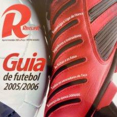 Coleccionismo deportivo: RECORD. - GUIA DE FUTEBOL 2005/2006.#. Lote 150233522