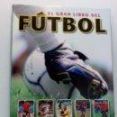 Coleccionismo deportivo: EL GRAN LIBRO DEL FÚTBOL 2010 (MARTIN CLOAKE, GLENN DAKIN, MARK HILSDON Y OTROS AUTORES). Lote 150352650
