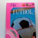 Coleccionismo deportivo: OJO FÚTBOL - LIBROS PARA APRENDER MIRANDO - EDITORIAL SM (AÑO 2001) INCLUYE CD Y POSTER. Lote 150356222