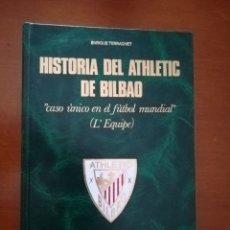 Coleccionismo deportivo: HISTORIA DEL ATHLETIC CLUB DE BILBAO (1984).. Lote 150373021