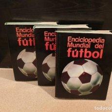Coleccionismo deportivo: ENCICLOPEDIA MUNDIAL DEL FUTBOL.... .OCEANO....1981...TOMOS I..II..III.... Lote 150943434