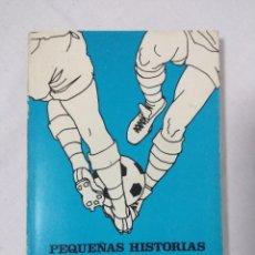 Coleccionismo deportivo: PEQUEÑAS HISTORIAS DE GRANDES FIGURAS EN EL FUTBOL ASTURIANO.. Lote 151383710