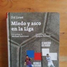 Coleccionismo deportivo: MIEDO Y ASCO EN LA LIGA LOWE, SID PUBLICADO POR LEEME 2014 382PP. Lote 151396746