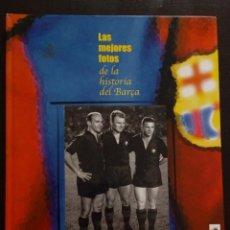 Coleccionismo deportivo: LAS MEJORES FOTOS DE LA HISTORIA DEL BARCA MUNDO DEPORTIVO . Lote 151414670