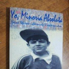 Coleccionismo deportivo: NACHO JULIA, YO, MINORÍA ABSOLUTA, LIBRO + DVD . Lote 151456522