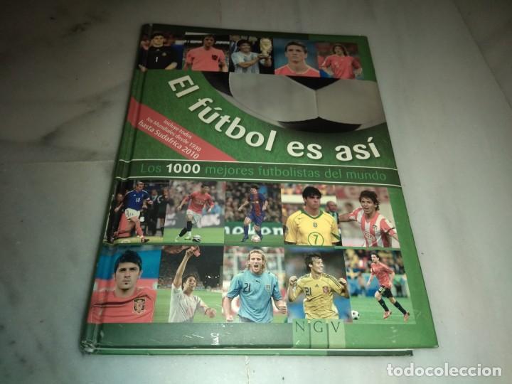 EL FÚTBOL ES ASI LOS 1000 MEJORES JUGADORES DEL MUNDO (Coleccionismo Deportivo - Libros de Fútbol)