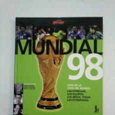 Coleccionismo deportivo: ATLAS DEL MUNDIAL 98. GUÍA DE LA COPA DEL MUNDO DE FRANCIA 1998. COLECCION DIARIO SPORT. TDKLT. Lote 152027638