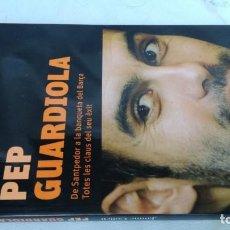 Coleccionismo deportivo: PEP GUARDIOLA/ JAUME COLLELL/ COLUMA/ EN CATALAN. Lote 152311438