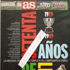 Coleccionismo deportivo: LIBRO - SETENTA AÑOS DE LIGA 1929 -1999 LA HISTORIA GRAFICA MAS COMPLETA DEDL CAMPEONATO ESPAÑOL - . Lote 152598890