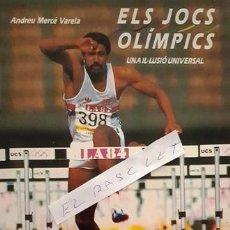 Coleccionismo deportivo: LIBRO - ELS JOCS OLIMPICS - UNA-IL-LUSIO UNIVERSAL- ANDREU MERCE VARETA - 1988 -. Lote 152601150