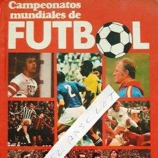 Coleccionismo deportivo: LIBRO - CAMPEONATOS MUNDIALES DE FUTBOL - RECOPLICACION MARTIN TYLER Y JOSEP Mª CASANOVAS -. Lote 152601426