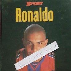 Coleccionismo deportivo: LIBRO - SPORT - RONALDO - ESTA ES SU VIDA - AÑO 1997 -. Lote 152601598