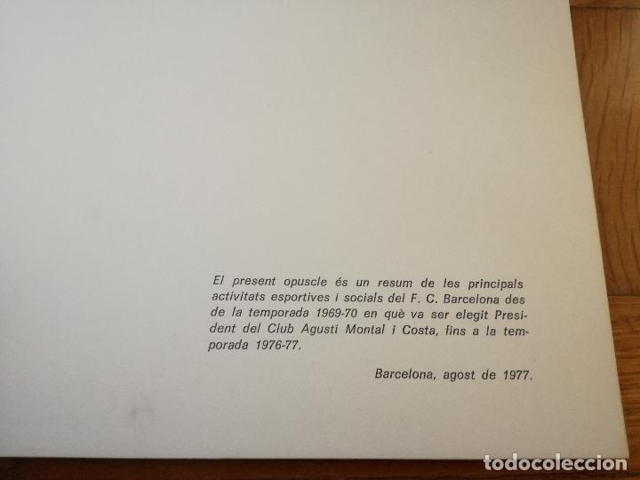 Coleccionismo deportivo: LIBRO DEL FUTBOL CLUB BARCELONA 1977 ELS DARRERS VUIT ANYS HERMEROTECA EDICIO ESPECIAL COMPROMISARIS - Foto 2 - 152831626