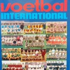 Coleccionismo deportivo: VOETBAL INTERNATIONAL. - ANNO DE JAREN ZESTIG.#. Lote 152835946