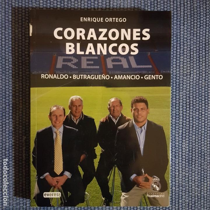 CORAZONES BLANCOS. RONALDO, BUTRAGUEÑO, AMANCIO, GENTO * REAL MADRID (Coleccionismo Deportivo - Libros de Fútbol)