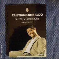 Coleccionismo deportivo: CRISTIANO RONALDO, SUEÑOS CUMPLIDOS * REAL MADRID. Lote 152965978