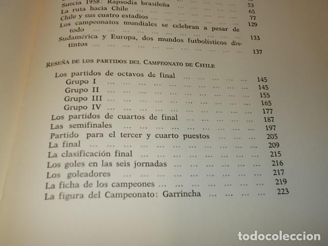 Coleccionismo deportivo: CAMPEONATO MUNDIAL DE FÚTBOL.CHILE,1962. INTRODUCCIÓN KUBALA. ED. VERGARA. 1ª EDICIÓN 1962. UNA JOYA - Foto 40 - 153241654
